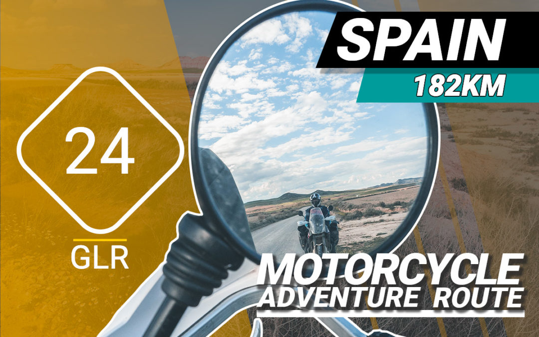 The GLR 24 Motorcycle Adventure Route
