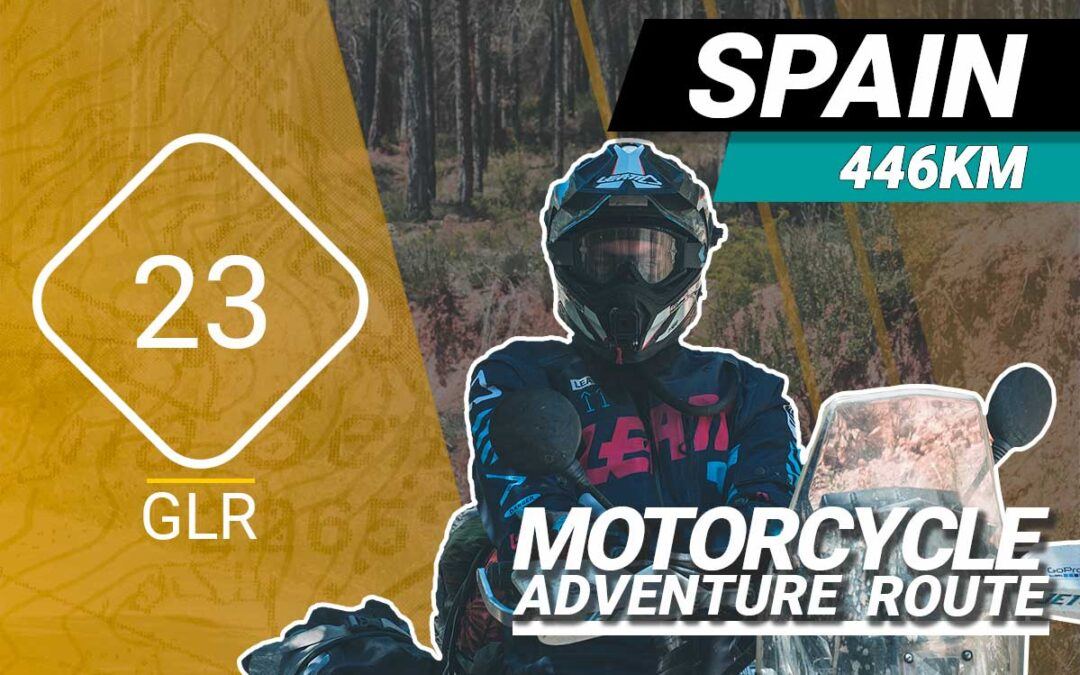 The GLR 23 Motorcycle Adventure Route