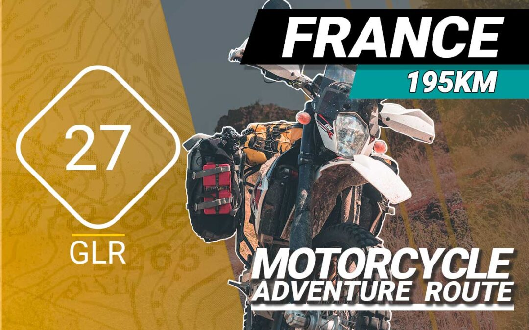 The GLR 27 Motorcycle Adventure Route