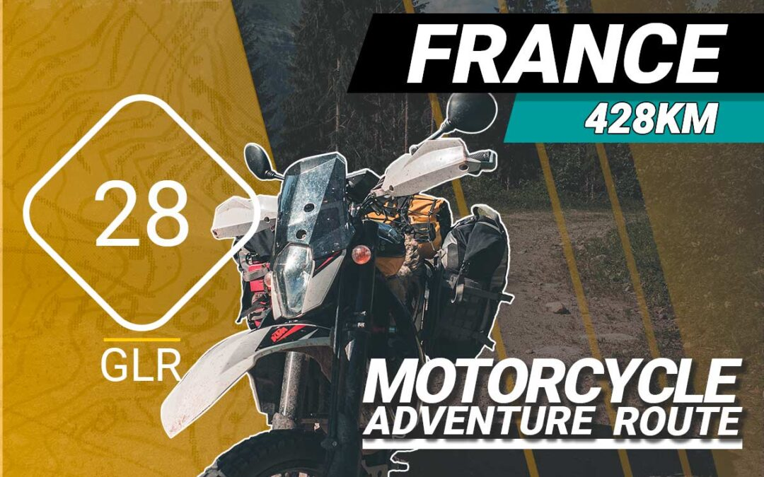 The GLR 28 Motorcycle Adventure Route