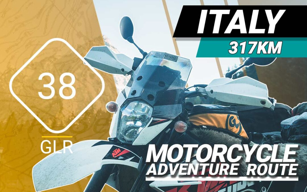 The GLR 38 Motorcycle Adventure Route