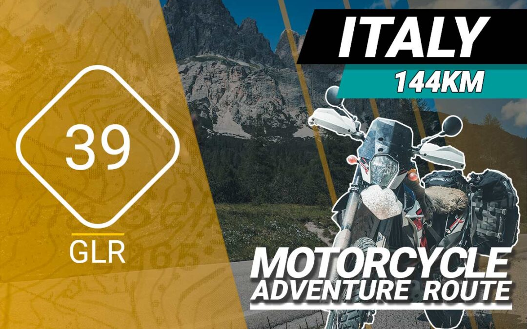 The GLR 39 Motorcycle Adventure Route