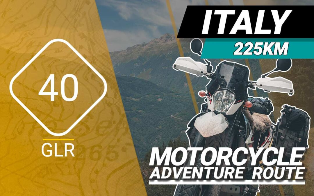 The GLR 40 Motorcycle Adventure  Route