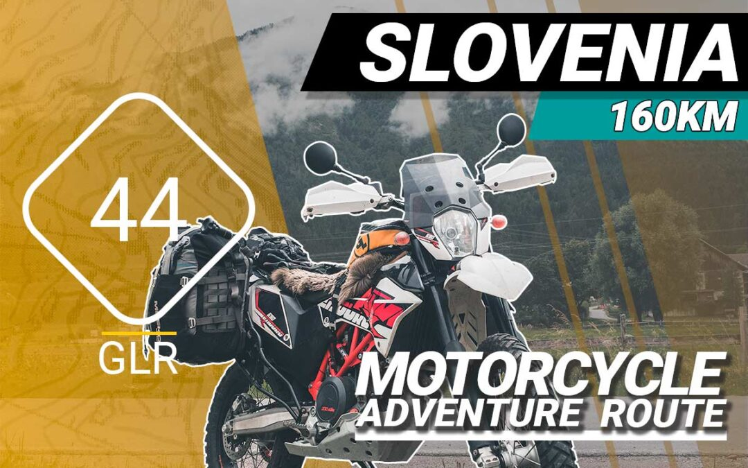 The GLR 44 Motorcycle Adventure Route