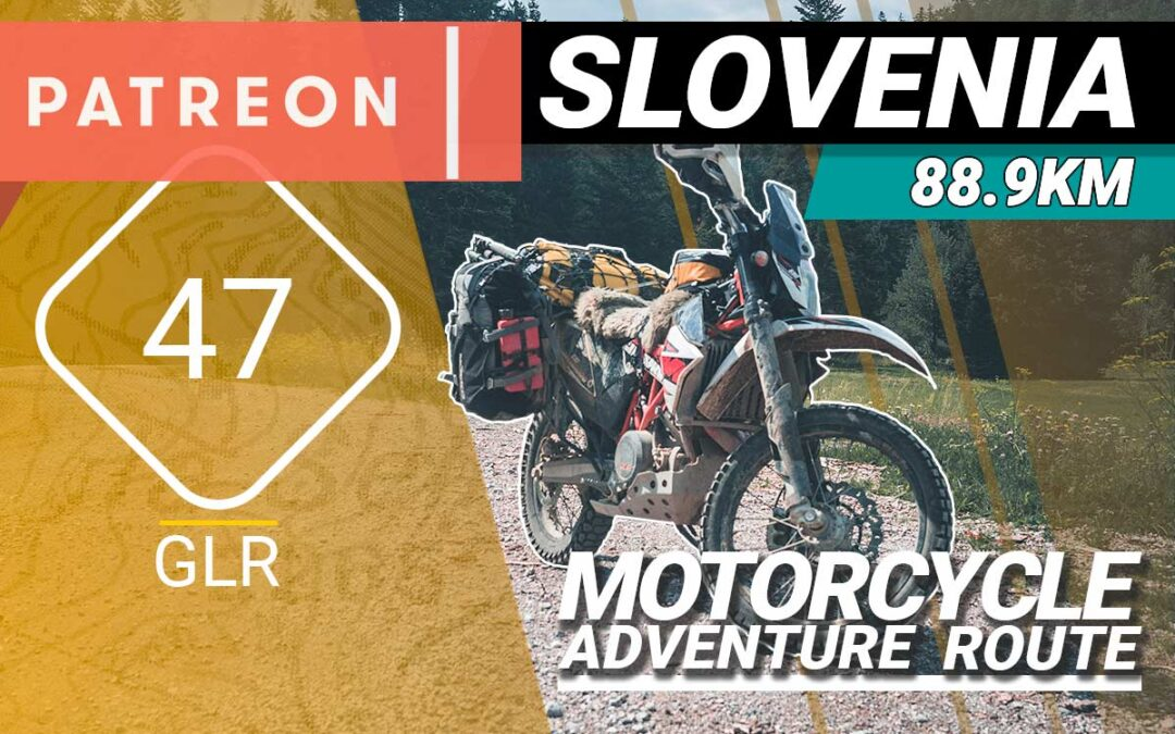 The GLR 47 Motorcycle Adventure Route